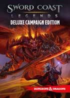 Sword Coast Legends: Digital Deluxe Edition Campaign