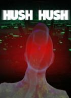 telecharger Hush Hush - Unlimited Survival Horror