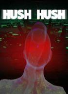Hush Hush - Unlimited Survival Horror