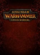 telecharger Total War: Warhammer - Chaos Warriors Race Pack