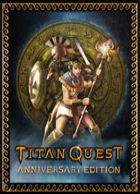telecharger Titan Quest Anniversary