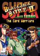 telecharger Super Blackjack Battle 2 Turbo - The Card Warriors