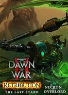 telecharger Warhammer 40,000: Dawn of War II - Retribution - The Last Stand Necron Overlord