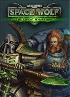 telecharger Warhammer 40,000: Space Wolf - Saga of the Great Awakening