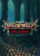 telecharger Warhammer 40,000: Space Wolf - Fall of Kanak
