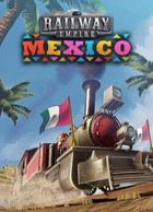 telecharger Railway Empire: Mexico