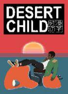 telecharger Desert Child