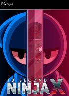 telecharger 10 Second Ninja X