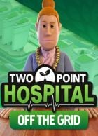 telecharger Two Point Hospital: Off the Grid