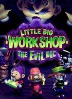 Little Big Workshop - The Evil DLC is $7.99 (20% off)